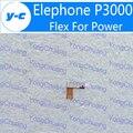 Elephone p3000 fpc nuevo cable original de la flexión para poder on/off start Accesorios de Cable de la flexión Para Elephone P3000s Teléfono Envío Gratis-En Stock