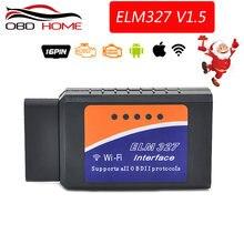 Acessórios do carro obd2 elm327 v1.5 wifi bluetooth ferragem v1.5 interface elm 327 obd2 diagnóstico-ferramenta de trabalho em ios/android/pc