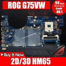 Для ASUS G75V G75VX G75VW 2D/3D HM65 DDR3 материнская плата для ноутбука протестированная работа оригинальная материнская плата Поддержка GTX660M GTX670M
