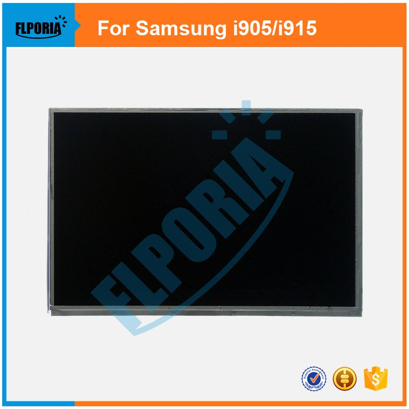 100% New LCD Display Screen For Samsung Galaxy i905 i915 Tablet LCD Screen Replacement Parts 6 lcd display screen for onyx boox albatros lcd display screen e book ebook reader replacement