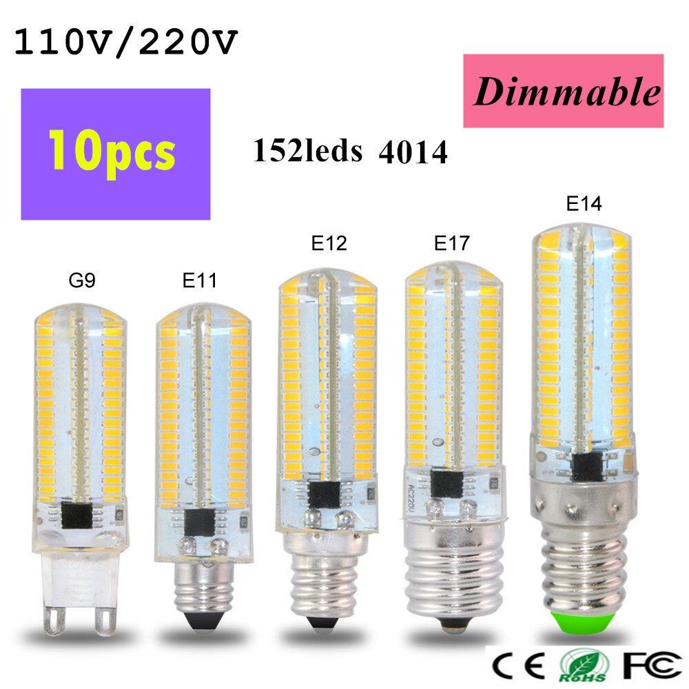 10pcs Dimmable 110V / 220V 6W G9 B15 E17 E14 E12 E11 LED Corn light Bulb 3014SMD 152 LEDs Led lamp For Crystal Chandelier light