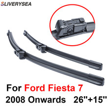 SLIVERYSEA Wiper Blades For Ford Fiesta 7 2008-2016 26''+15'' High Quality Iso9001 Natural Rubber Clean Front Windshield CPC110 qeepei front wiper blades for fiat ducato 2006 2016 pair 26 22 high quality natural rubber clean windshield wiper cpc114