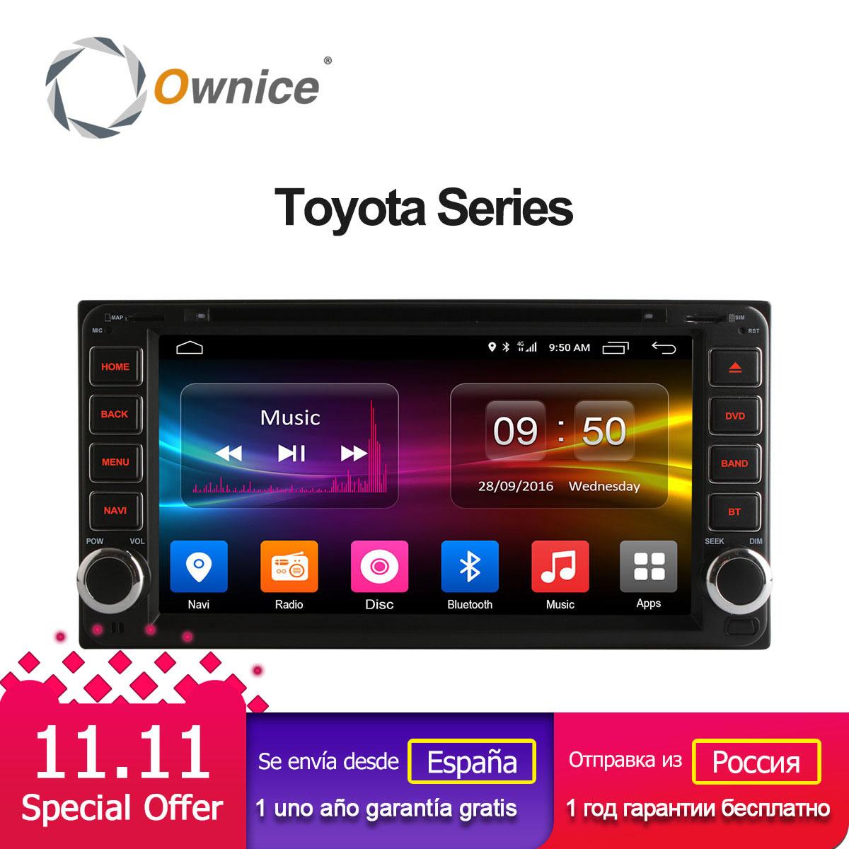 цена на Ownice Android 6.0 Octa 8 Core 2G RAM car dvd player for Toyota Hilux VIOS Old Camry Prado RAV4 Prado 2003-2008 4G LTE Network