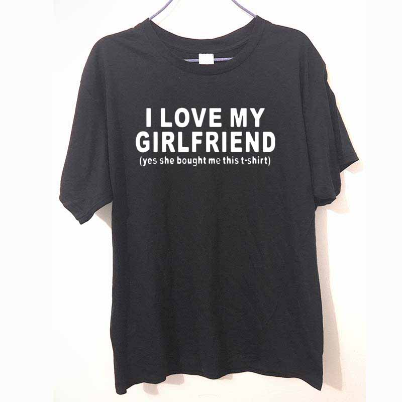 new fashion i love my girlfriend funny printed mens. Black Bedroom Furniture Sets. Home Design Ideas