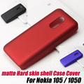 Matte Frosted Hard shell Case Cover For Nokia 105 / 1050+screen protector ,free shipping