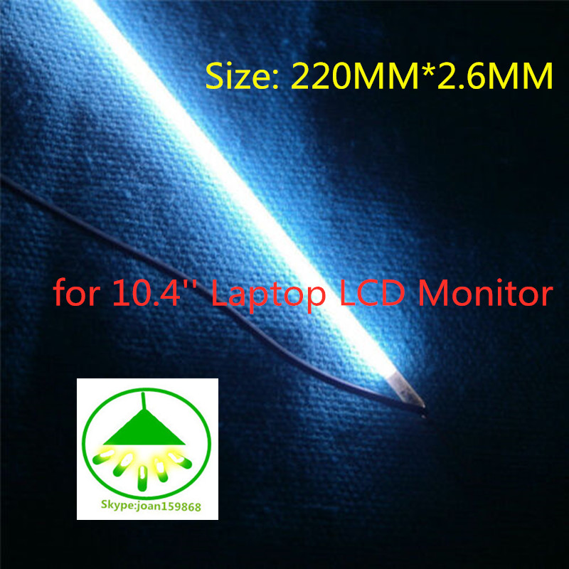 10PCS/Lot Original  New  220mm*2.6mm CCFL Backlight Lamps For 10.4'' Laptop LCD Monitor