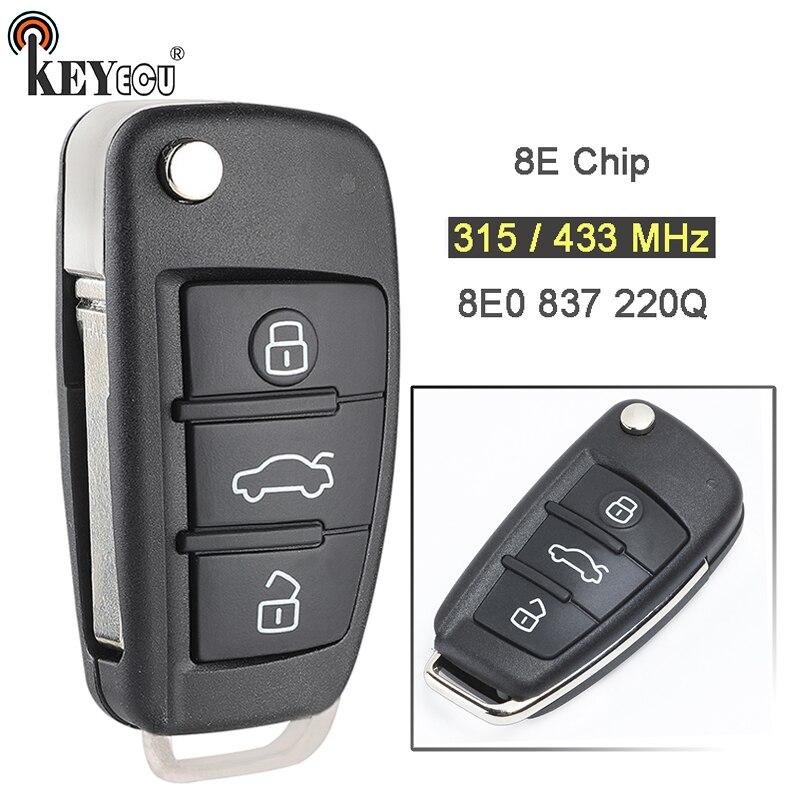 KEYECU 315/433 MHz 8E puce P/N: 8E0 837 220Q mis à niveau Flip pliant 3 bouton télécommande voiture porte-clés pour Audi A6L 8E0837220Q
