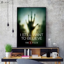 I Want To Believe X File Movie Posters and Prints Wall art Decorative Picture Canvas Painting For Living Room Home Decor Unframe