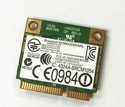 Nowy oryginalny Broadcom BCM943228HM4L BCM43228 300 Mbps 2.4G/5 GHZ 802.11 a/b/g/n połowa Mini PCI-E karta bezprzewodowa dla HP 8470 P 8570 W