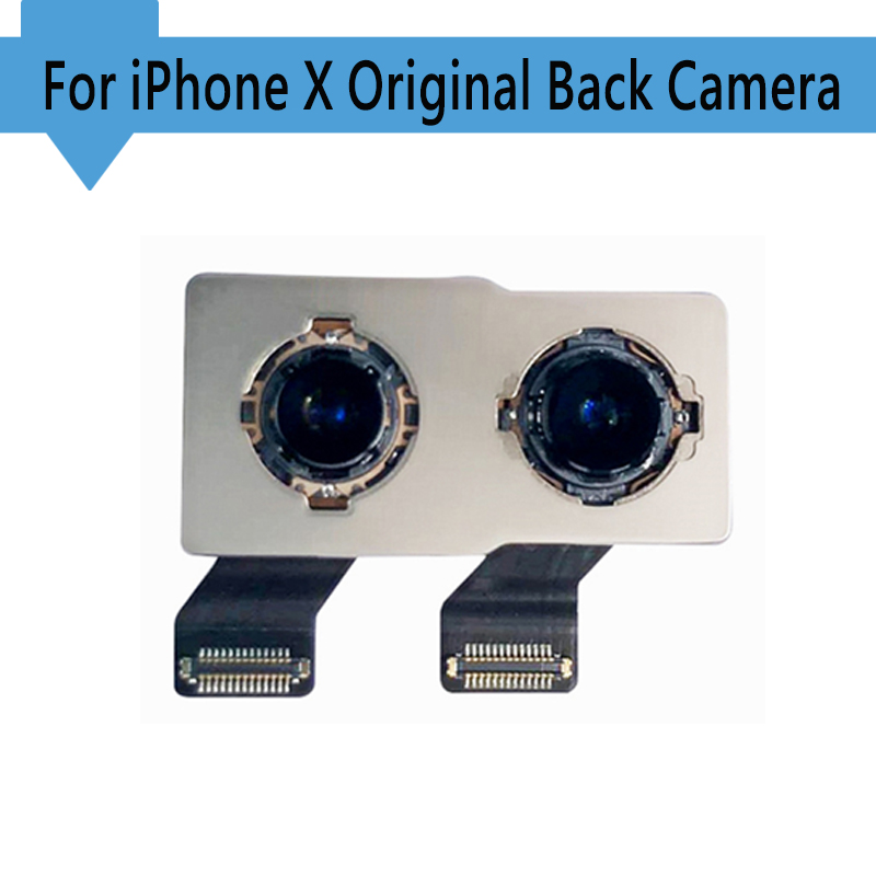 100% Original nouvelle caméra arrière pour iPhone X Module de caméra arrière câble de remplacement pièce (testé OK) livraison gratuite