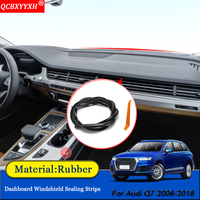 QCBXYYXH Car styling Rubber Anti Noise Soundproof Dustproof Car Dashboard Windshield Sealing Strips Parts For Audi Q7 2006 2018|Sound & Heat Insulation Cotton| |  -