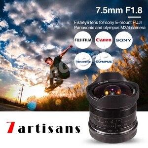 Объектив рыбий глаз 7artisans 7,5 мм F2.8, угол 180 градусов, подходит для всех одиночных серий, для Fuji Canon E, крепление Micro 4/3, беззеркальная камера