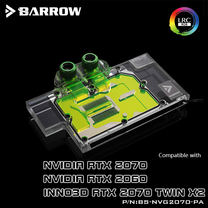 Barrow BS-NVG2070-PA, Full Cover Graphics Card Water Cooling Blocks,For NVIDIA Founder Edition RTX2070/2060, INNO3D RTX2070 TWIN