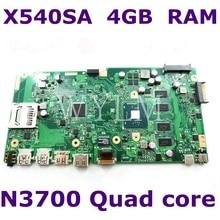X540SA с N3700 четырехъядерным процессором 4 Гб ОЗУ материнская плата 90NB0B30-R00021 для ASUS X540S X540SA F540S Материнская плата ноутбука тест ОК
