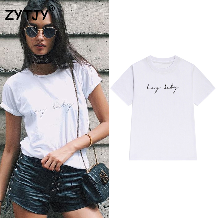 Hey Baby Letters Print Women Tshirt Cotton Casual Funny T