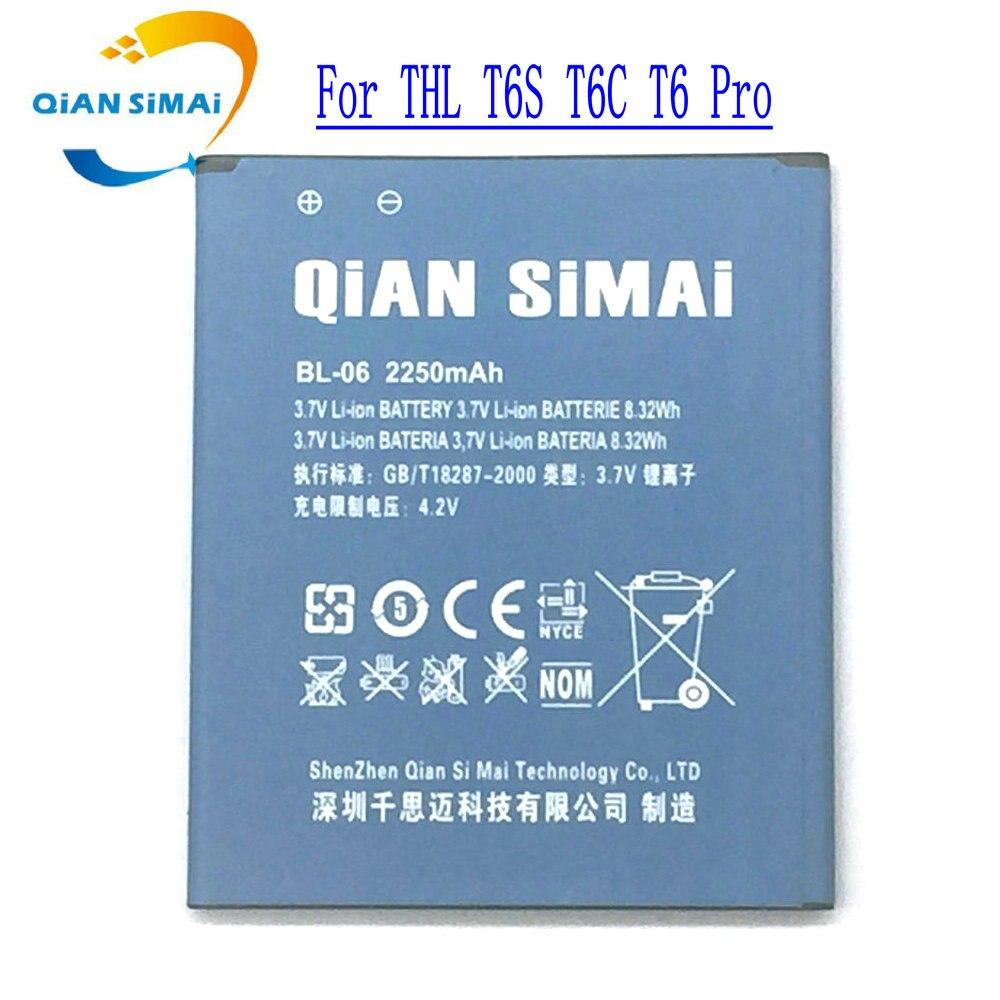Цянь Симаи 100% bl-06 литий-полимерный большой Ёмкость Батарея Замена Перезаряжаемые для <font><b>THL</b></font> T6s <font><b>T6C</b></font> T6 Pro ремонт Запчасти -в наличии