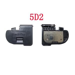 Image 4 - Pokrywa klapki baterii dla canon 550D 600D 5D 5DII 5diii 5DS 6D 7D 40D 50D 60D 70D naprawa aparatu