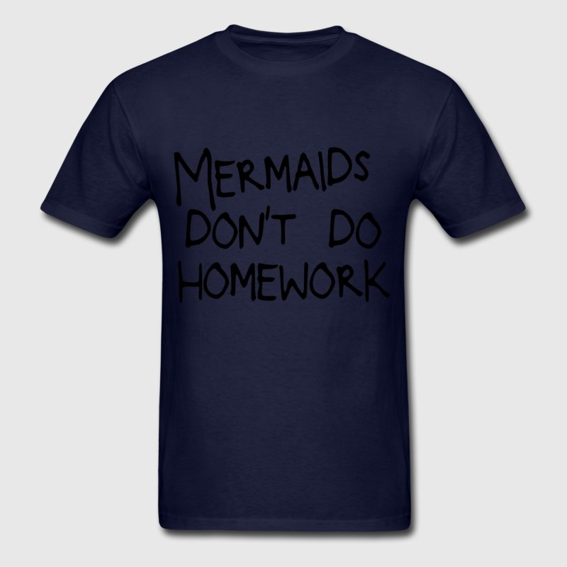 5527e3953 New Style Tshirt For Men Clever Mermaids Don't Do Home Work T Shirt 2018  Interesting Camiseta Clothing Cotton-in T-Shirts from Men's Clothing on ...