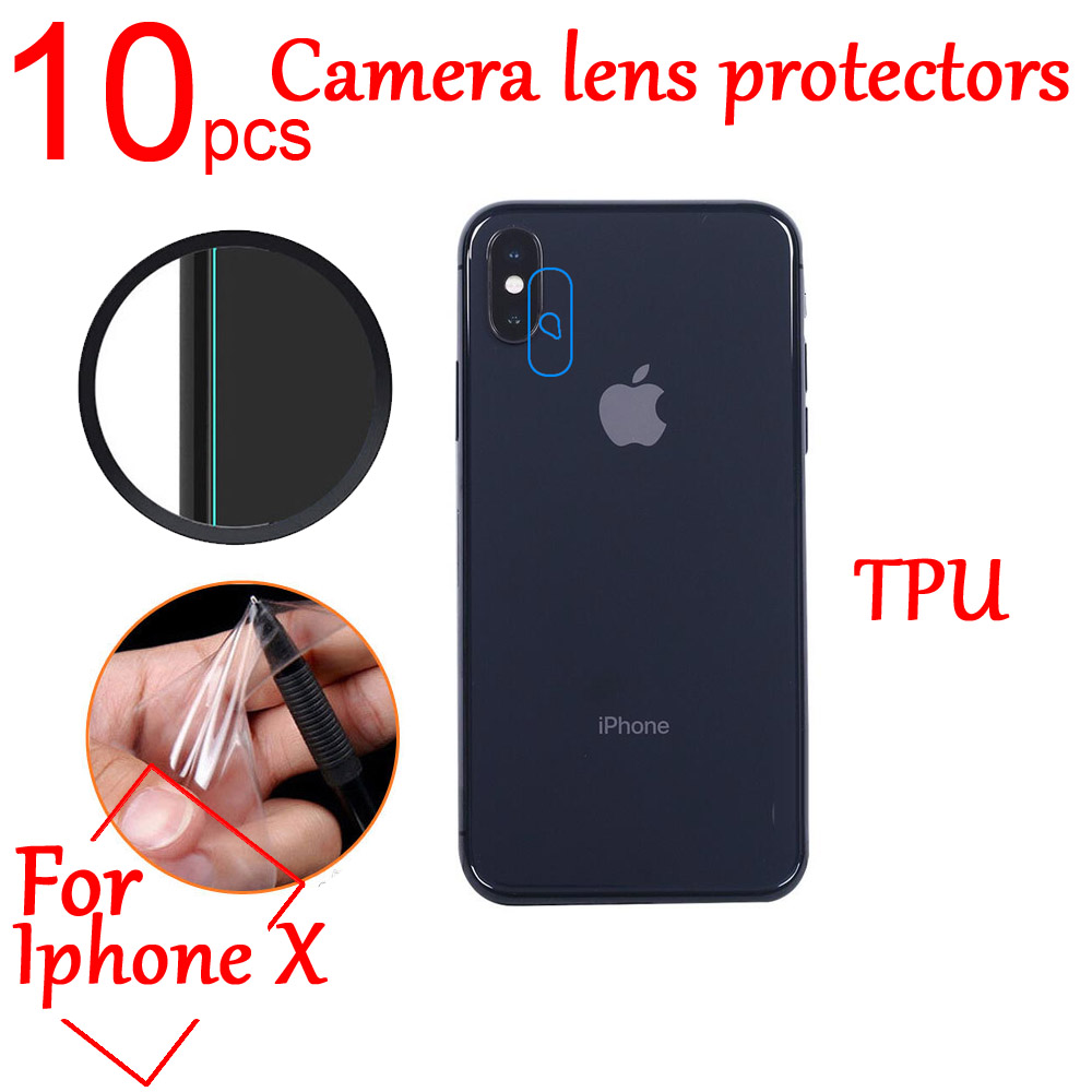 10pcs Ultra Clear anti-Explosion TPU Soft Camera Len Protectors Film Cover For Iphone X Camera Len Film Protective Film+cloth