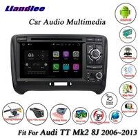 Liandlee автомобиля Android Системы для Audi TT Mk2 8J 2006 ~ 2013 радио cd dvd плеер GPS map nav Navi навигации BT ТВ Экран мультимедиа