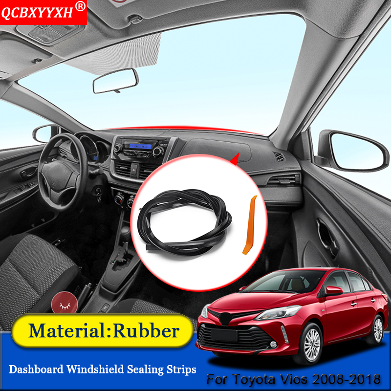 QCBXYYXH Car-styling Rubber Anti-Noise Soundproof Dustproof Car Dashboard Windshield Sealing Strips For Toyota Vios 2008-2018