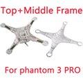 Оригинальная средняя рамка и верхняя часть корпуса чехол Комплект для DJI Phantom 3 Pro RC Дрон запасные части