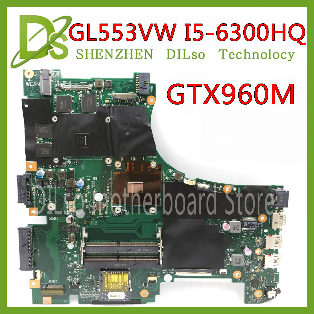 KEFU ASUS Gtx960-Test GL553VW I5-6300HQ Laptop for Fx53v/Fx53vw/Zx53v/Zx53vw Mainboard