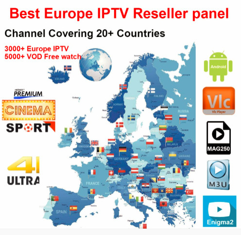 Europe iptv and reseller panel for 4000 live 5000 free vod suppout Spain Germany UK Turkey