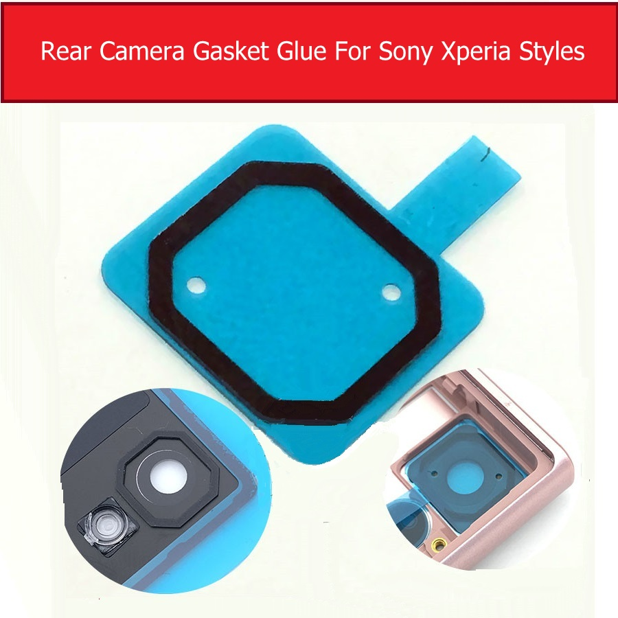 Rear Camera Gule Gasket For Sony Xperia Z Z1 Z2 Z3 Z4 Z5 Compact Premium Waterproof Glue For Sony Xperia X XA XZ XA1 XA2 Compact