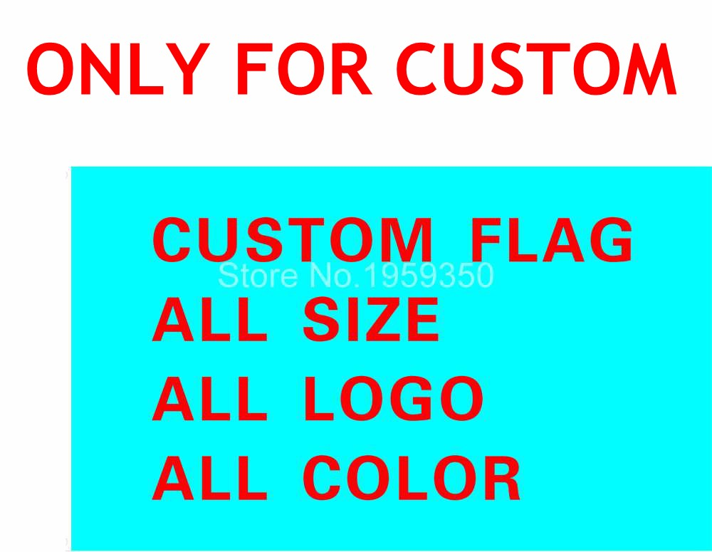 Custom flag 150X90cm (3x5FT) 120g 100D Polyester all logo all color royal falg Advertising Banner