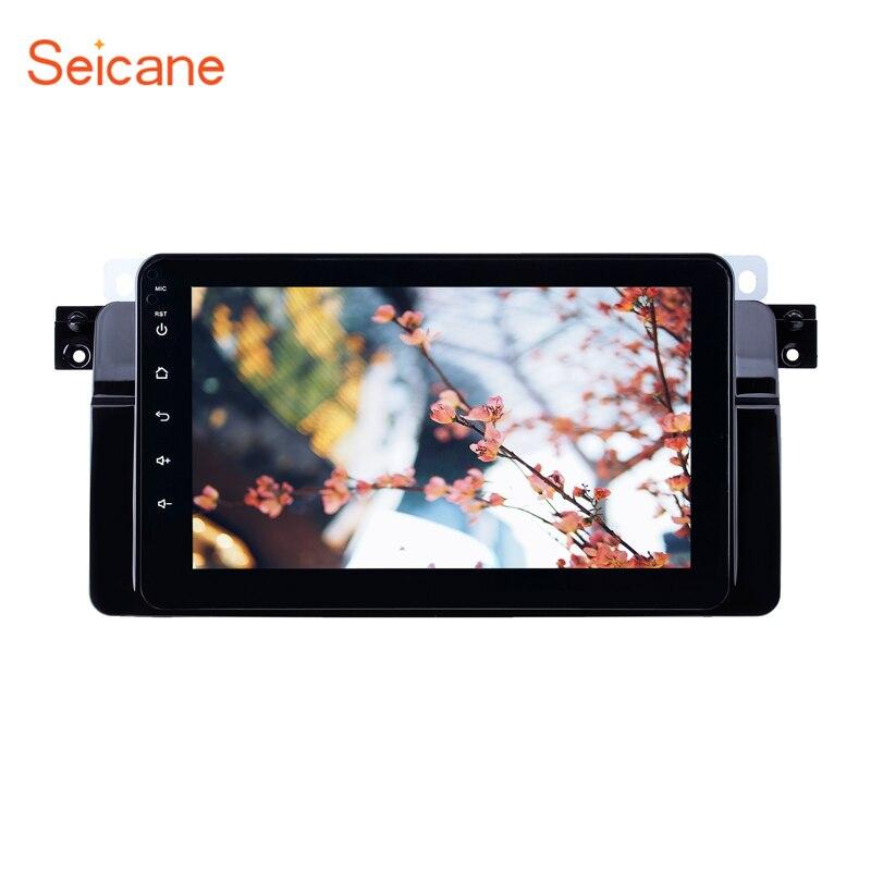 Lecteur multimédia de voiture Seicane Android 8.1 8 cœurs GPS pour BMW série 3 E46 M3 1998 1999 2000-2006 support TV numérique Carplay