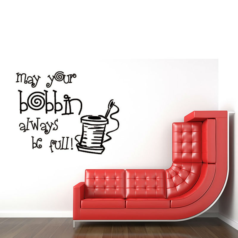 May Your Bobbin Always Be Quote Wall Sticker Living