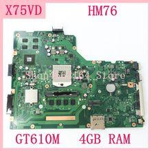 X75VD اللوحة HM76 GT610M 4GB RAM REV 2.0 X75VD اللوحة ل ASUS X75V X75VC X75VB X75VD R704V اللوحة المحمول اختبارها موافق