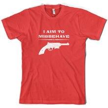 I Aim to Misbehave - Mens T-Shirt - Serenity - Movie / TV - 10 Colours -S-XXL vi aim e1 s