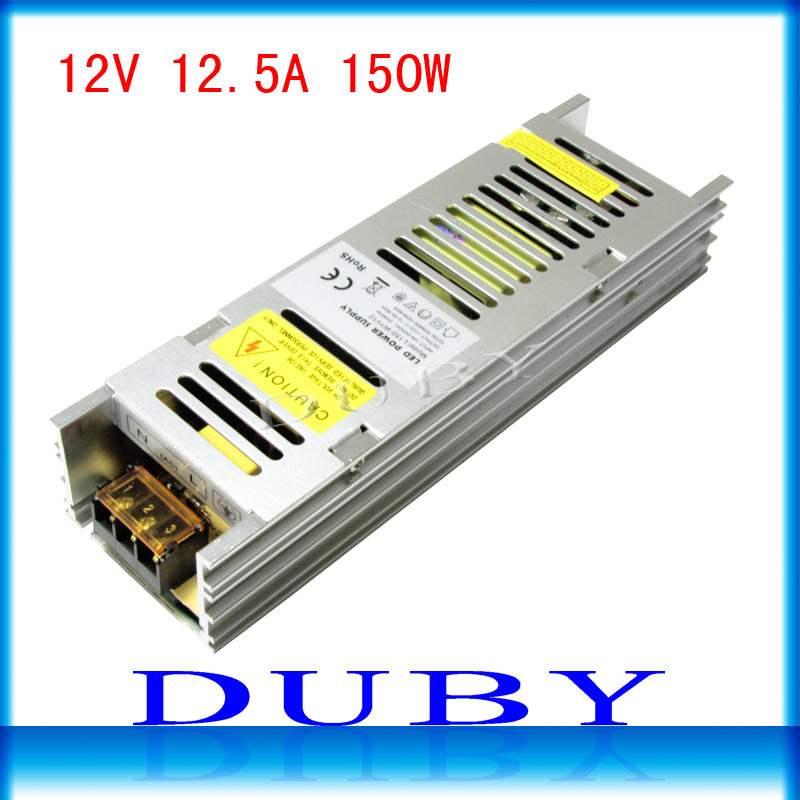 2015 New 12V 12.5A 150W Switching power supply Driver For LED Light Strip Display AC100-240V  best qulity ac 85v 265v to 20 38v 600ma power supply driver adapter for led light lamp