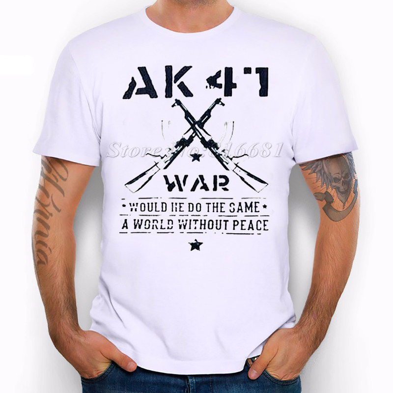 2019 Male Best Selling AK41 War He Would Do The Same A World Without Peace Funny Joke Men T Shirt Tee Summer Tee Shirt image