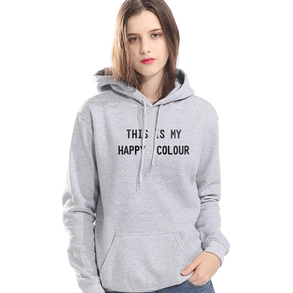 THIS IS MY HAPPY COLOUR Funny Print Sweatshirt For Women Autumn Winter Fleece Hoody 2019 Hot Casual Women's Hoodies Kpop Coats