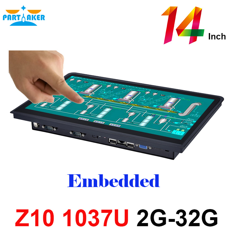 Partaker Z10 14 Inch Embedded OEM All In One PC With 10 Points Capacitive Touch Screen Intel Celeron 1037u 2G RAM 32G SSD