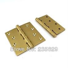 Бесплатная доставка, Латунь петли для двери древесины / металлическая дверь, 3 мм толщины, Низкий уровень шума, 4 дюймов * 4 дюймов * 3 мм