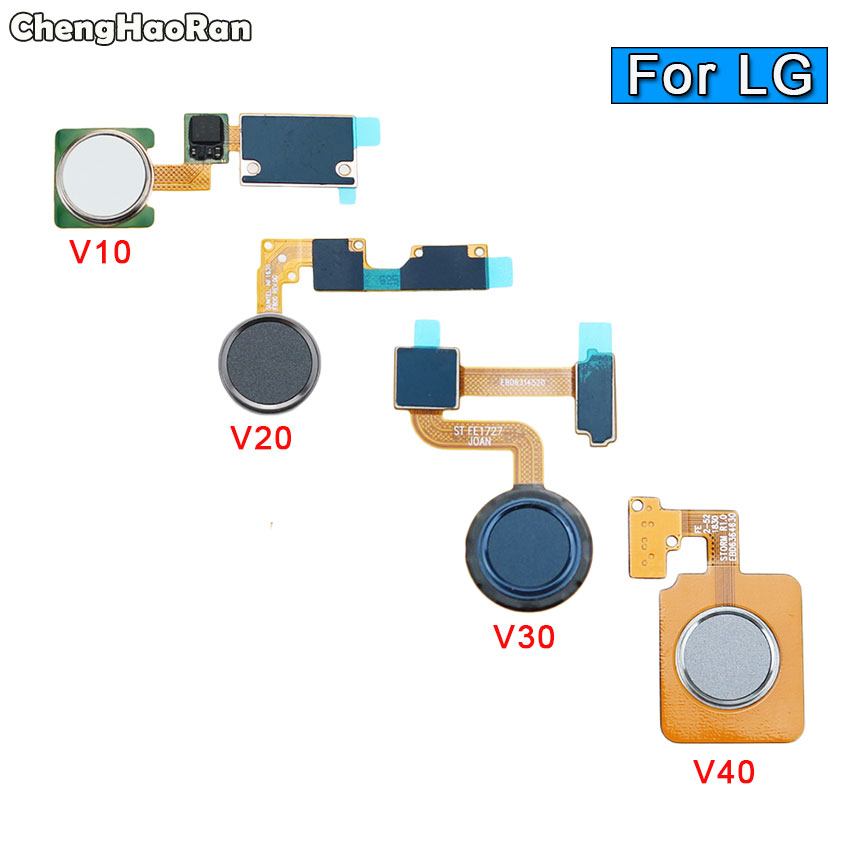 ChengHaoRan For LG V10 V20 V30 V40 Fingerprint Sensor Flex Cable Assembly Replacement Parts Touch ID Home Button