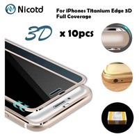 Nicotd 10Pcs/Lot 3D Full Cover Tempered Glass For iPhone 6 6s Titanium Curved Edge Screen Protector Film For iPhone 7 7 Plus