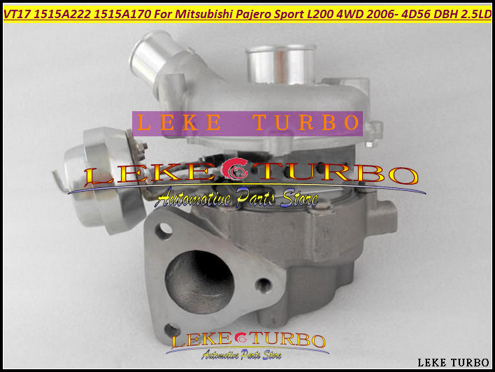 Free Ship Turbo VT17 1515A222 Turbocharger For Mitsubishi Pajero Sport L200 DC 06-14 Engine 4D56 DBH DIE 5VX 2.5L new common rail injector 095000 9560 for mitsubishi 4d56 triton l200 1465a257