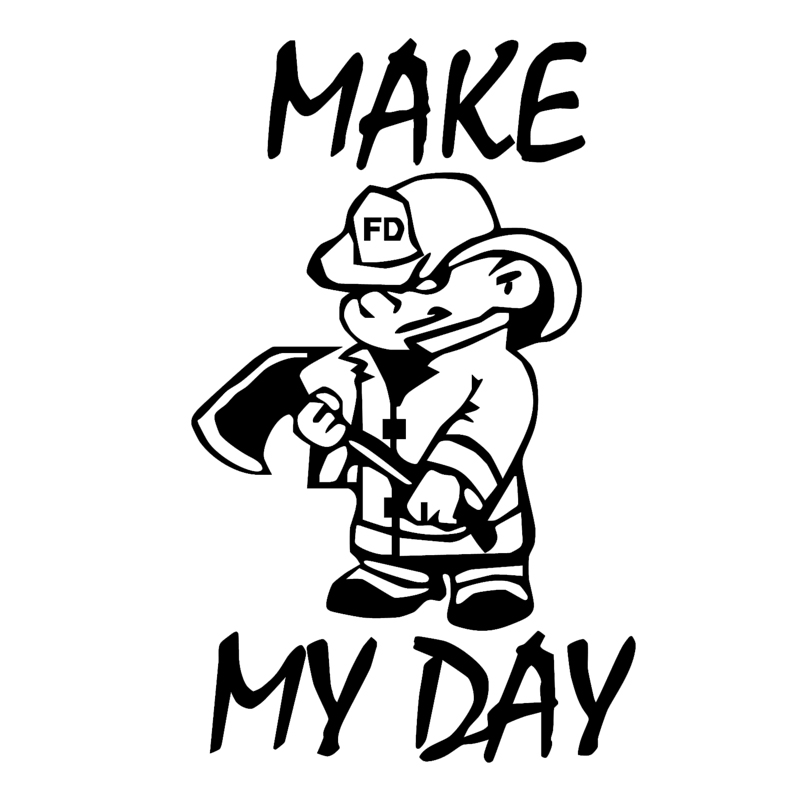 Make My Day Fire Department Volunteer Car Truck Window Vinyl Decal Sticker Car Accessories Motorcycle Helmet Car Styling Sales Of Quality Assurance Car Stickers