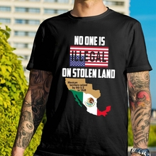 No One Is Illegal On Stolen Land Mexican Territory Seized By