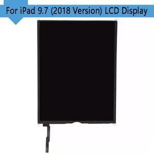 Image 3 - 1PCS נבדק לוח תצוגה עבור iPad iPad 6 6th Gen (2018 גרסה) a1893 A1954 LCD תצוגת מסך Digitizer להחליף משלוח חינם