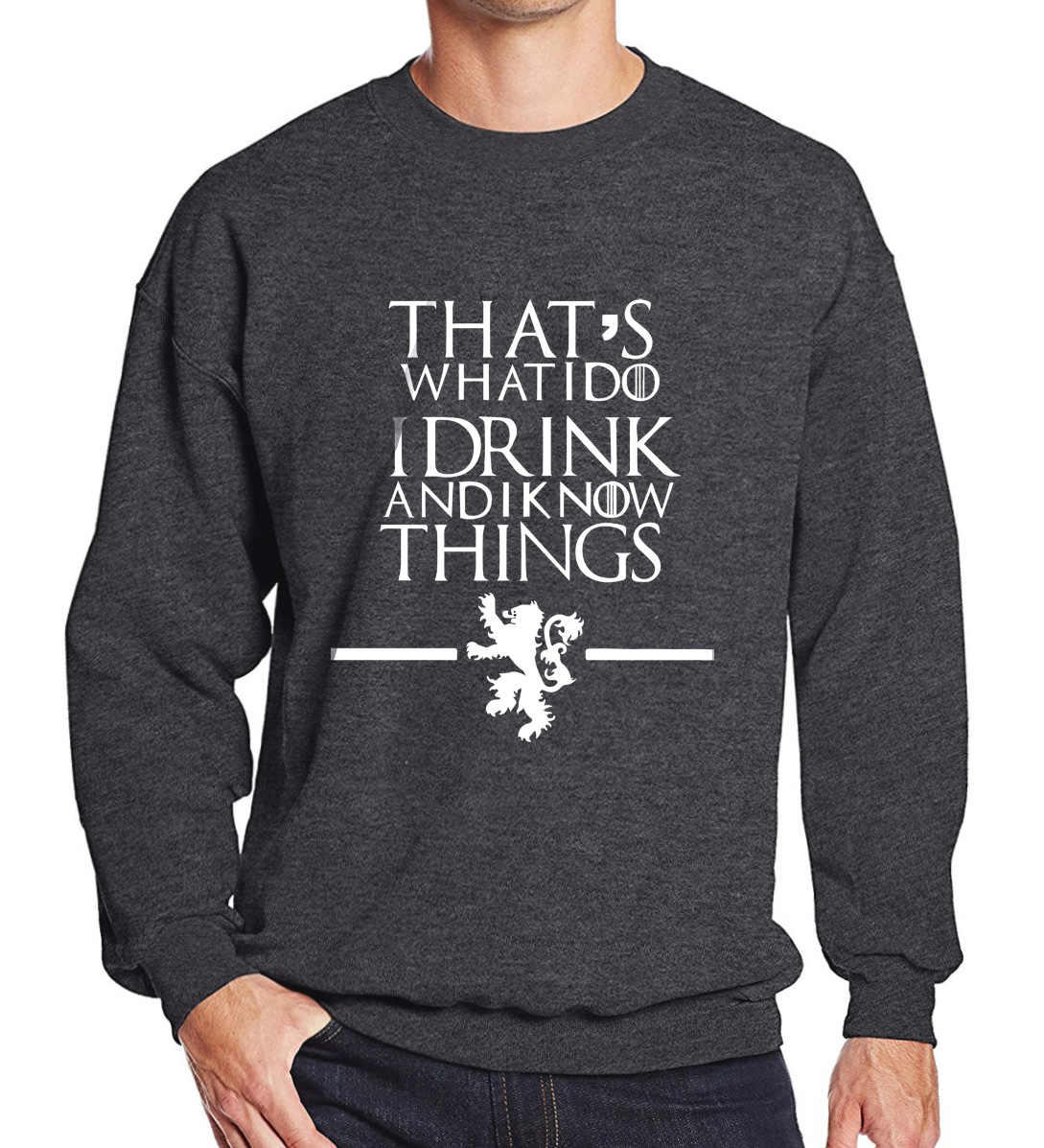 Sweatshirt men 2017 hoodies Game of Thrones men's sportswear That's What I Do I Drink and I know Things printed k-pop top brand