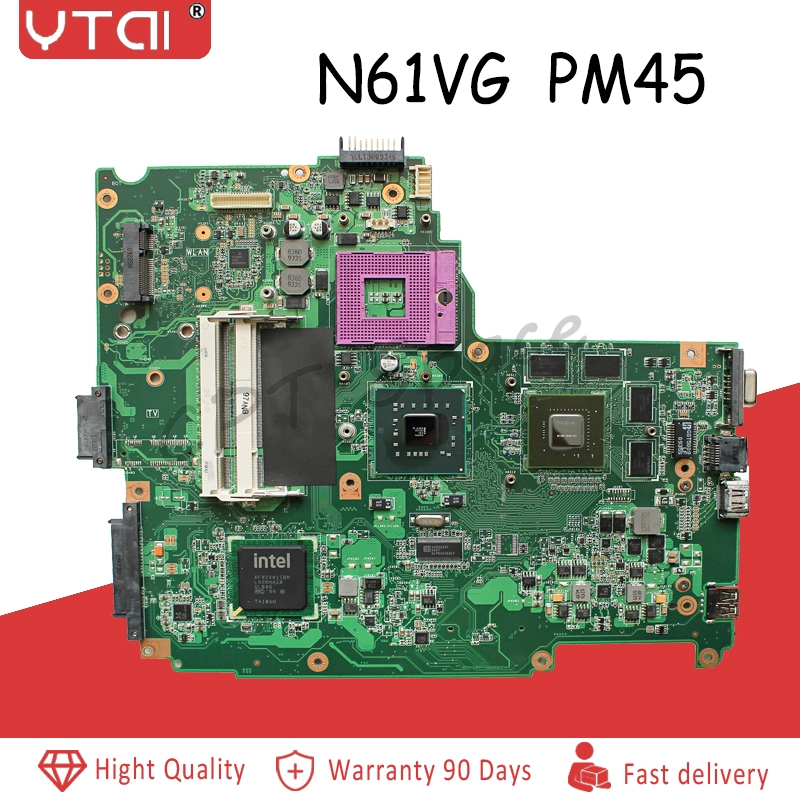 YTAI For Asus N61VG Motherboard 1GB N10P-GV2-C1 Laptop Motherboard PM45 DDR2 1GB Mainboard  100% Tested