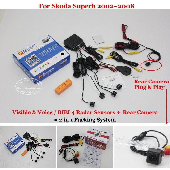 Car Parking Sensors + Rear View Camera = 2 in 1 Visual / Alarm Parking System For Skoda Superb 2002~2008
