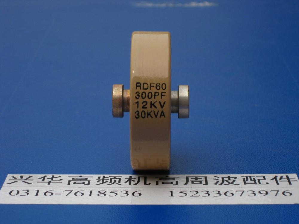 Round ceramics Porcelain high frequency machine  new original high voltage RDF60 300PF 12KV 30KVA  цены