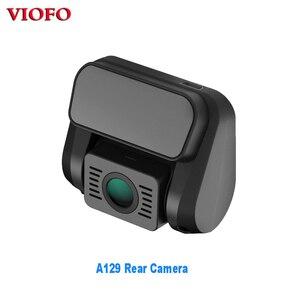 Image 1 - Original VIOFO A129 Rear Camera for A129 Duo Full HD 1080P Dash Camera DashCam With For Sony Starvis Image Sensor